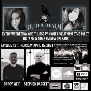 The Outer Realm With Michelle Desrochers and Amelia Pisano welcome back special guest Darcy Weir and welcome special guest Stephen Bassett.