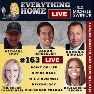 163 LIVE: Point Of Life, Giving Back, M & A Biz, Psychology, Childhood Trauma