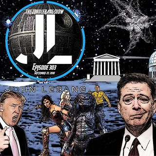 The John Lebang Show Episode 303 UFO's, SCOTUS, Sexual Assualt, Russia Investigation