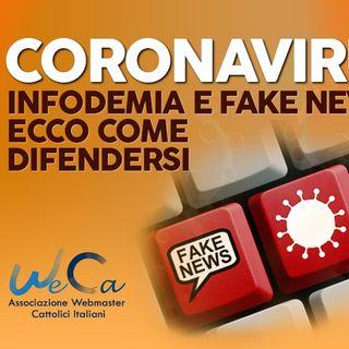 9 - Coronavirus. Infodemia e fake news. Ecco come difendersi