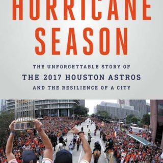 Sports of All Sorts: Jo Holley Author of Hurricane Season: The Unforgettable Story of the 2017 Houston Astros and the Resilience of a City