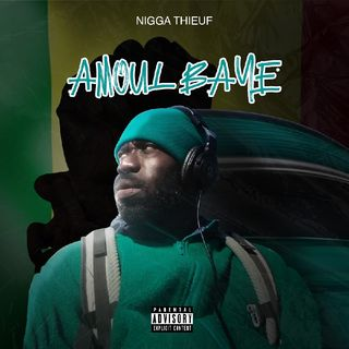 Episodio 1 - Podcast Amoul Baye By Nigga Thieuf
