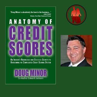 Anatomy of Credit Scores, Author, Doug Minor
