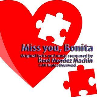 Miss you, Bonita
