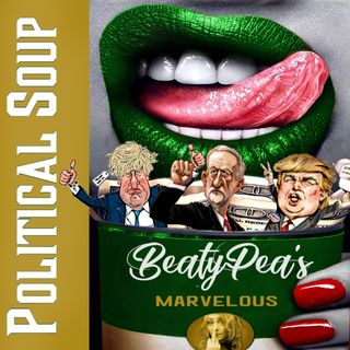 Pea's Marvellous Political Soup - With T0p & Gal