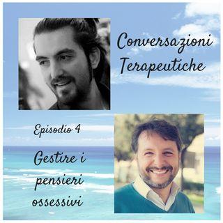 04 Conversazioni terapeutiche - Gestire i pensieri ossessivi