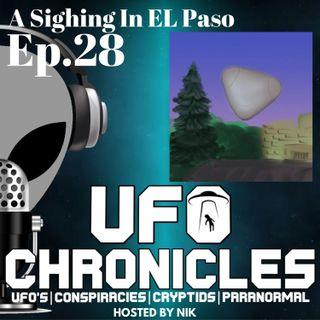 Ep.28 A Sighting In EL Paso
