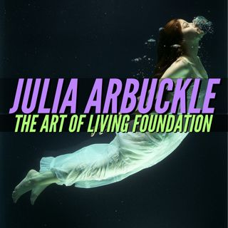 Art of Living Foundation's Julia Arbuckle