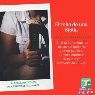 26 de diciembre - El robo de una Biblia - Una Nueva Versión de Ti 2.0 - Devocional de Jóvenes