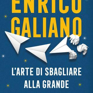 """Enrico Galiano """"L'arte di sbagliare alla grande"""""""