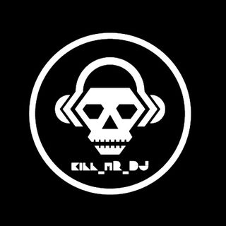 Kill_mR_DJ mashups