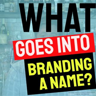 What goes into branding a name?