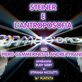 Forme d'Onda - Steiner e l'Antroposofia - Andrea Franco e Piero Cammerinesi - 16^ puntata (03/12/2014)