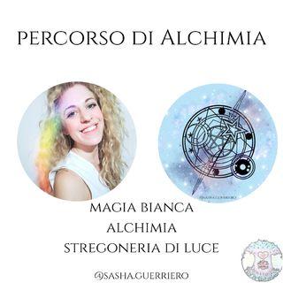 1- Introduzione all'Alchimia e Magia Bianca: il Cerchio di Luce