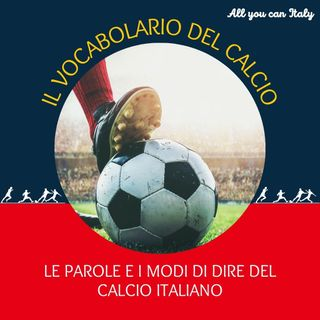 Il vocabolario del calcio italiano