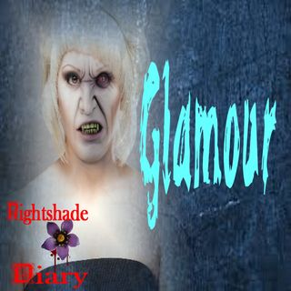 Glamour | Witchcraft Story | Podcast