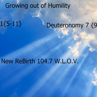 New ReBirth : Growing out of Humility