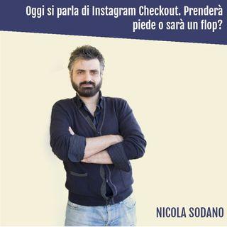 Instagram Checkout. Sarà un successo o un flop?