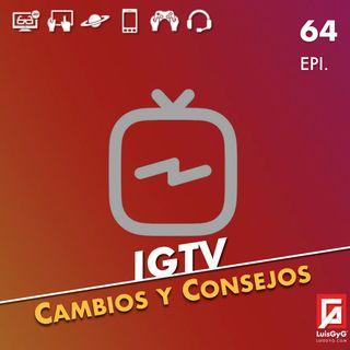 IGTV: Cambios y consejos