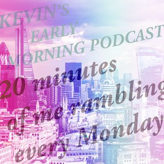 Early Morning Podcast Week 6