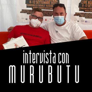 LRFXXV - Intervista con MURUBUTU