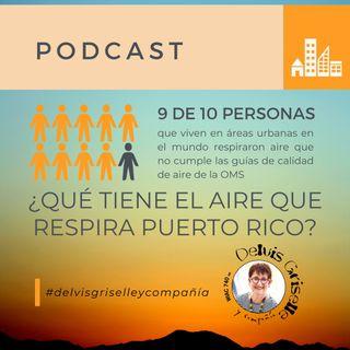 ¿Qué tiene el aire que respira Puerto Rico?
