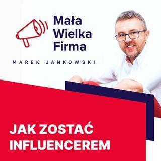 269: Jak zostać influencerem – Magdalena Urbaniak