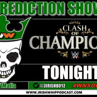 Episode 260 The Clash of the Champions prediction show