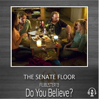 13 - Do You Believe?