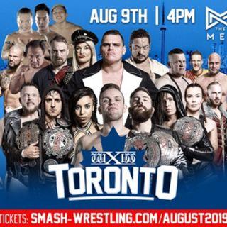 ENTHUSIASTIC REVIEWS #71: WXW Toronto 8-14-2019 Watch-Along