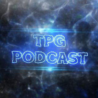 TPG PODCAST EPISODE 1