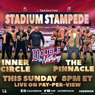AEW Double Or Nothing Stadium Stampede - The Pinnacle vs The Inner Circle Alternative Commentary