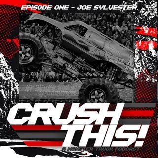 Episode One - Joe Sylvester of the Bad Habit Monster Truck