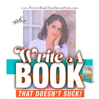 Write a Book that Doesn't Suck - Write What You Know