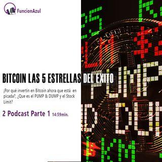 Bitcoin las 5 Estrellas del exito Podcast 2