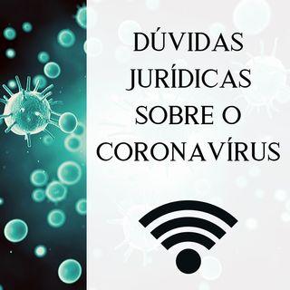 Dúvidas jurídicas sobre o coronavírus