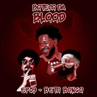 Ep. 09 - Beto Bongo feat. Vieger