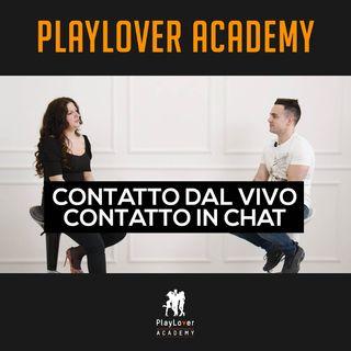 192 - Contatto dal vivo VS Contatto in chat