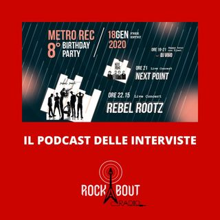 INTERVISTE al 8 Birthday Metrò Rec
