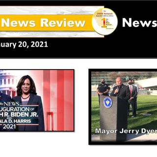 ONR 1-20-21: Watch News Too Real Inauguration Special and words from Fresno Mayor Dyer Team