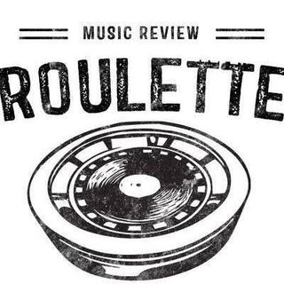 """""""ROULETTE"""" - Music Review"""