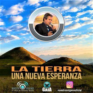 NUESTRO OXÍGENO La tierra una nueva esperanza - Dr. Juan Carlos Borrero Plaza