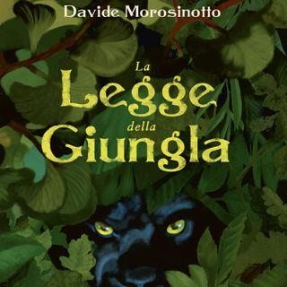 """Davide Morosinotto """"La legge della giungla"""""""