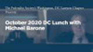 October 2020 DC Lunch with Michael Barone