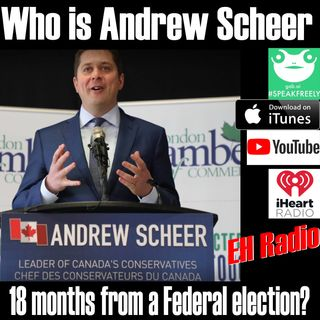Morning moment Who is Andrew Scheer 18 months from an election? Mar 27 2018