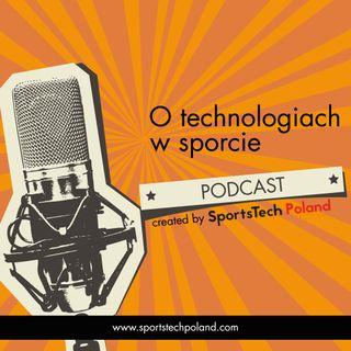 #02 – Technologie w sporcie to nowy obszar przewagi na rynku sportowym – rozmowa z Michalem Szolcem