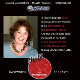 Sue chats about the Journey to Empowerment [Part 2]