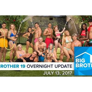 Big Brother 19 | Overnight Update Podcast | July 13, 2017