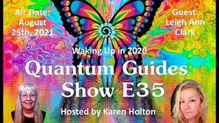 Quantum Guides Show E35 Leigh Ann Clark - Waking Up in 2020