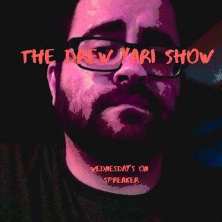 The Drew Yari Show 🎙️